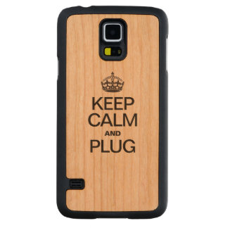 KEEP CALM AND PLUG CARVED® CHERRY GALAXY S5 CASE