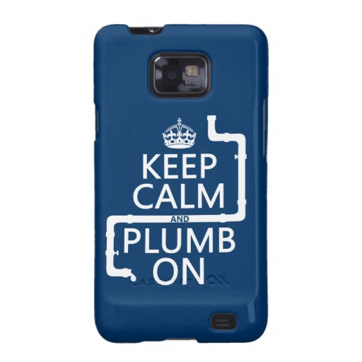 Keep Calm and Plumb On (plumber/plumbing) Galaxy S2 Cover