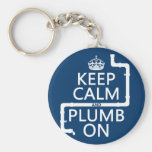 Keep Calm and Plumb On (plumber/plumbing) Basic Round Button Keychain