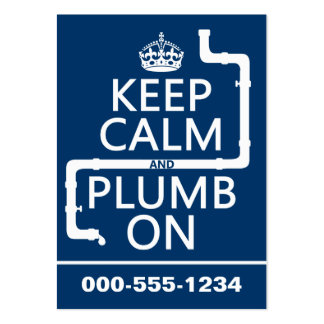Keep Calm and Plumb On (plumber/plumbing) Large Business Card