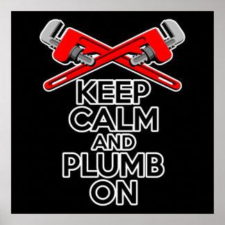 Keep Calm and Plumb on Print