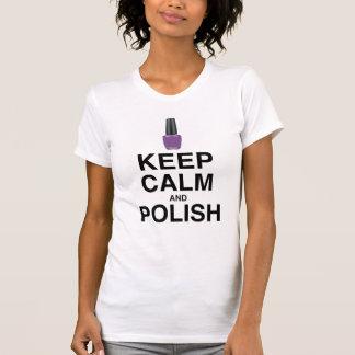 KEEP CALM AND POLISH! SHIRT