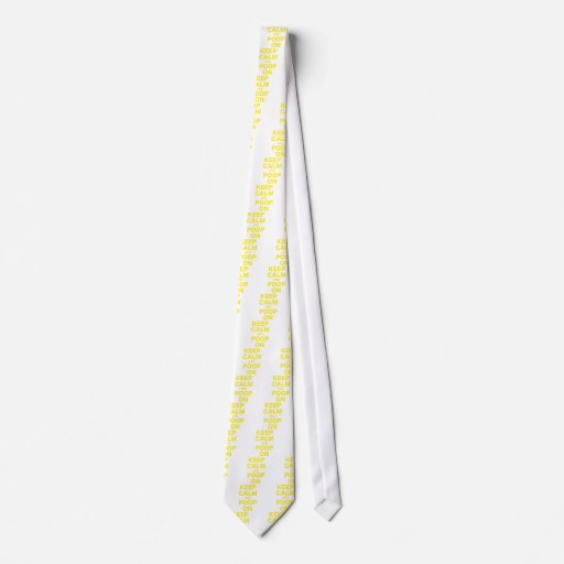 Keep Calm and Poop On Neckties