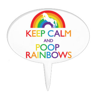 Keep Calm and Poop Rainbows Unicorn Cake Topper