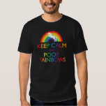 Keep Calm and Poop Rainbows Unicorn Shirts