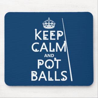 Keep Calm and Pot Balls (snooker/pool) Mouse Pad