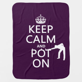 Keep Calm and Pot On (Snooker/Pool) Receiving Blanket