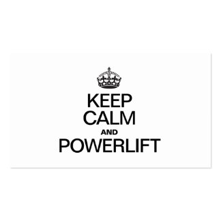 KEEP CALM AND POWERLIFT BUSINESS CARD TEMPLATE
