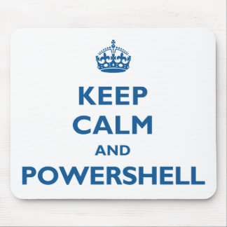 Keep Calm And PowerShell Mousepad