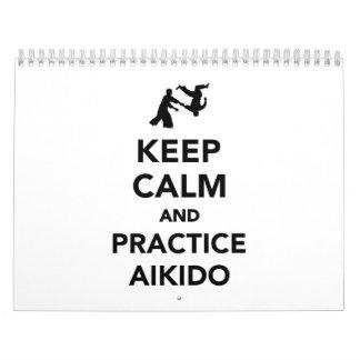 Keep calm and practice Aikido Calendar