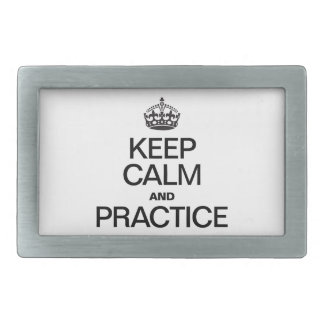KEEP CALM AND PRACTICE RECTANGULAR BELT BUCKLES