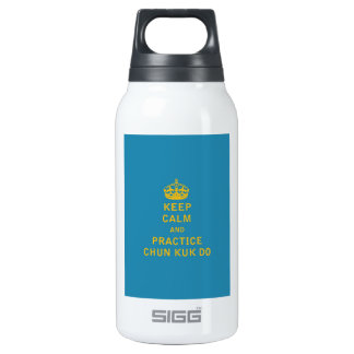 Keep Calm and Practice Chun Kuk Do Insulated Water Bottle