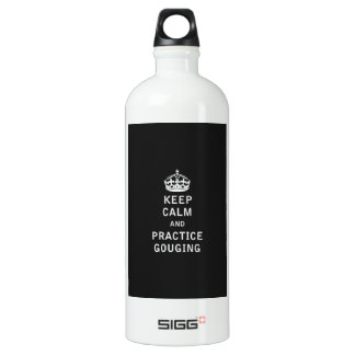 Keep Calm and Practice Gouging Aluminum Water Bottle