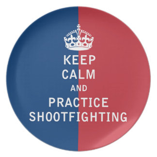 Keep Calm and Practice Shootfighting Plates