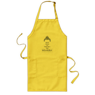 Keep calm and ...practice the dhamma! long apron