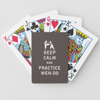 Keep Calm and Practice Wen-Do Bicycle Playing Cards