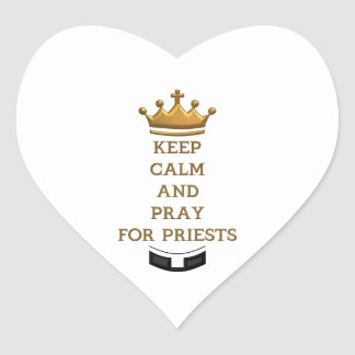 Keep Calm and Pray for Priests Heart Sticker