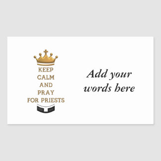 Keep Calm and Pray for Priests Rectangular Sticker