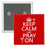 Keep Calm and Pray On - all colors available 2 Inch Square Button
