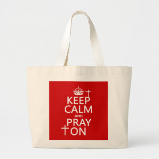 Keep Calm and Pray On - all colors available Jumbo Tote Bag