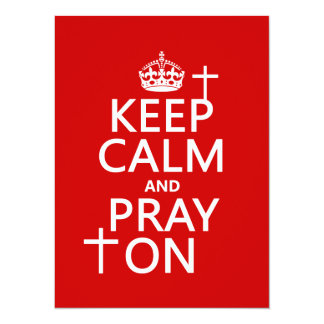 Keep Calm and Pray On - all colors available Card