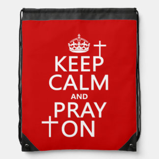 Keep Calm and Pray On - all colors available Cinch Bag