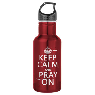Keep Calm and Pray On - all colors available Stainless Steel Water Bottle