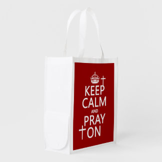 Keep Calm and Pray On - all colors available Grocery Bag