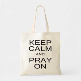 Keep Calm and Pray On Black and White Budget Tote Bag