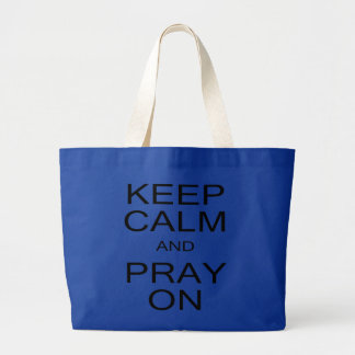 Keep Calm and Pray On Black and White Jumbo Tote Bag