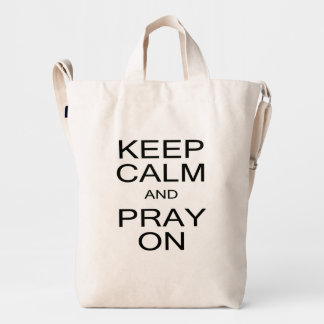 Keep Calm and Pray On Black and White Duck Canvas Bag