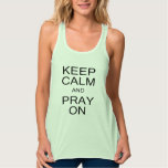 Keep Calm and Pray On Flowy Racerback Tank Top