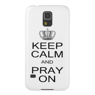 Keep Calm and Pray On Inspiration with Royal Crown Case For Galaxy S5