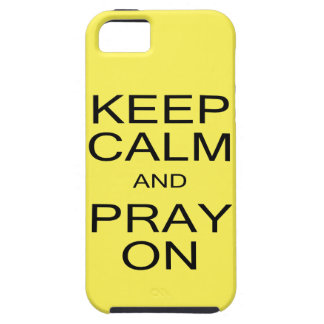 Keep Calm and Pray On IPhone 5/5S Tough Case