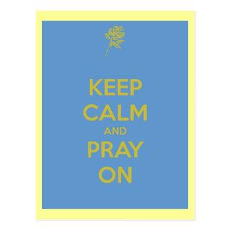 Keep Calm and Pray On Post Card
