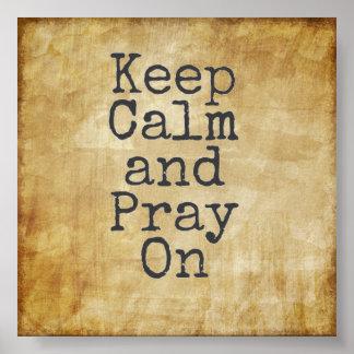 Keep Calm and Pray On Print