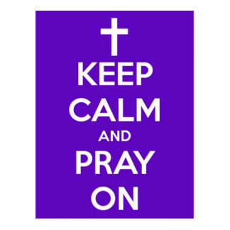 Keep Calm and Pray On Purple Postcard