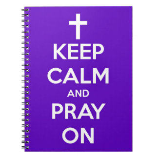 Keep Calm and Pray On Purple Spiral Notebook