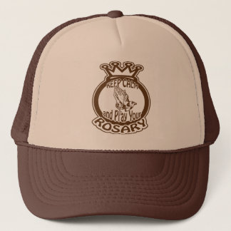 KEEP CALM AND PRAY YOUR ROSARY BY EKLEKTIX. TRUCKER HAT