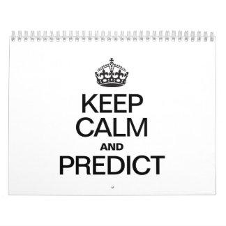 KEEP CALM AND PREDICT CALENDAR