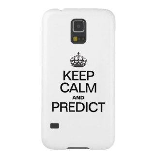 KEEP CALM AND PREDICT CASES FOR GALAXY S5