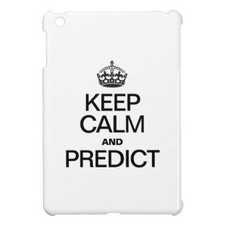 KEEP CALM AND PREDICT iPad MINI CASE
