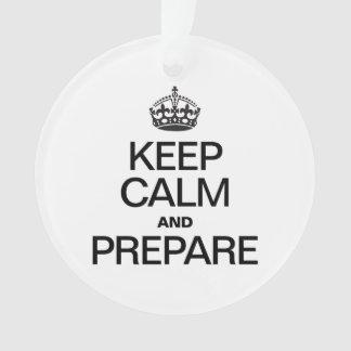 KEEP CALM AND PREPARE