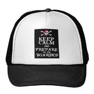 KEEP CALM and PREPARE to be BOARDED Trucker Hat