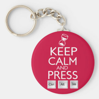 Keep Calm and press control Alt and delete funny Keychain