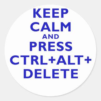 Keep Calm and Press Ctrl Alt Delete Sticker