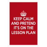 KEEP CALM AND PRETEND IT'S ON THE LESSON PLAN GIFT STATIONERY DESIGN