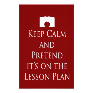 Keep Calm and Pretend it's on the Lesson Plan Stationery