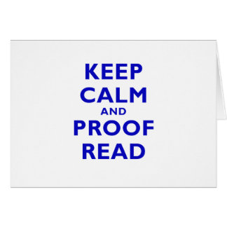 Keep Calm and Proof Read Card