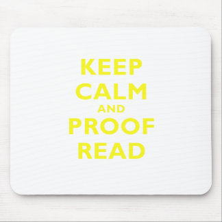 Keep Calm and Proof Read Mouse Pad